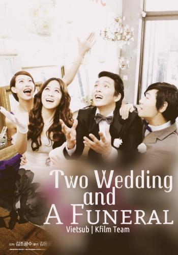 Hai đám cưới, một đám tang
